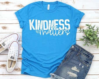 MYSTERY COLOR ** Kindness Matters, Graphic Tee