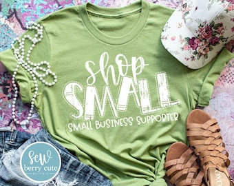 Shop Small Small Business Supporter, Women's T-shirt