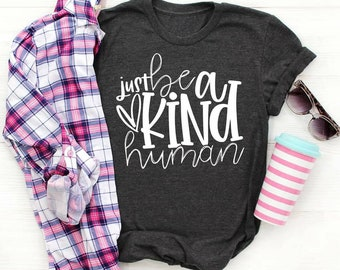 Just Be a Kind Human T-shirt, Women's T-shirt