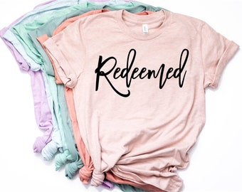 Redeemed T-shirt, Christian Shirt