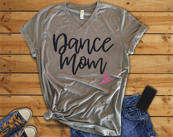 Dance Mom T-Shirt, Dance Mom, Dance Mom Shirt, Dance Mom, Dance