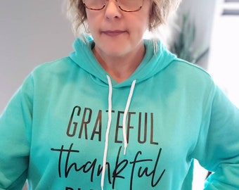 Grateful Thankful Blessed Hoodie