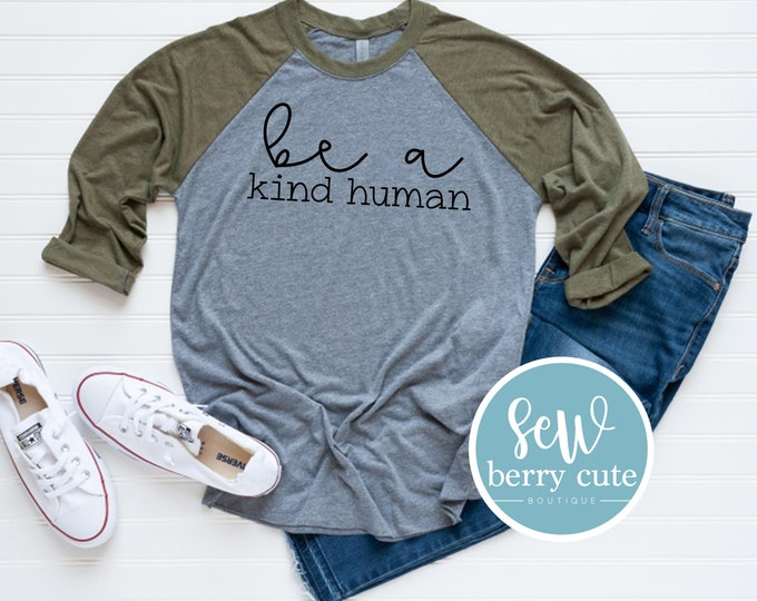 Featured listing image: Be a Kind Human, Baseball Tee, Raglan