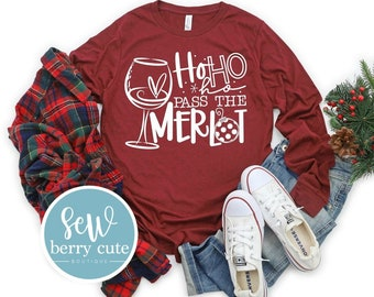 Christmas Shirt, Ho Ho Ho Pass The Merlot, Wine T-shirt,