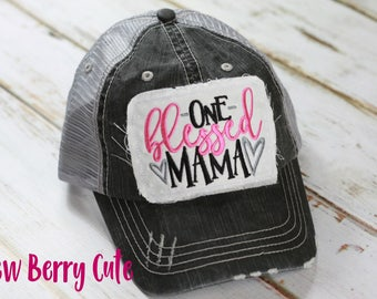 One Blessed Mama Distressed Trucker Hat Mom Hat Mama Hat Blessed Mama Blessed