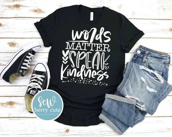 Featured listing image: Words Matter Speak Kindness, Women's T-shirt
