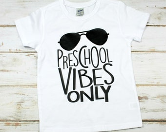 Preschool Shirt, First Day of School Shirt
