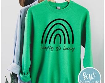 Happy Go Lucky Sweatshirt, St Patrick's Day Sweatshirt, St Patty's Day