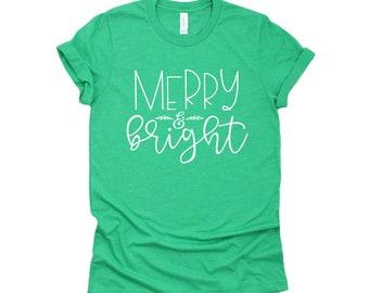 Christmas Shirt, Merry & Bright