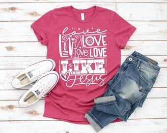 Love Like Jesus, Graphic Tee