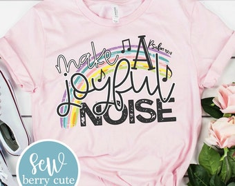 Make A Joyful Noise T-shirt, Christian T-Shirt