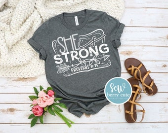She is Strong T-shirt, Christian T-Shirt, Faith T-shirt