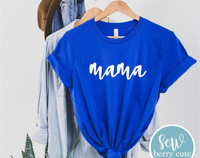 Featured listing image: Mama Shirt,  Mama Tee, Mom Shirt