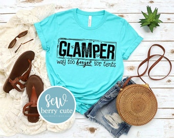 Glamper, Way too Boujee for tents