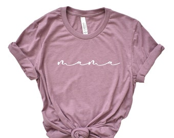 Mama Shirt, Mama Tee, Mommy Shirt
