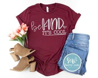 Be Kind it's Cool T-shirt, Women's T-shirt