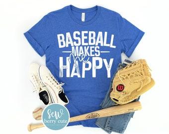 Baseball Makes Me Happy T-Shirt, Baseball Mom, Ball Mom