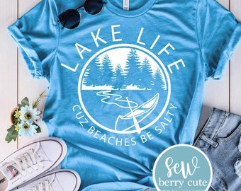 Lake Life Cuz Beaches Be Crazy, Women's T-shirt