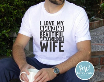 I Love My Wife T-Shirt, Father's Day Gift