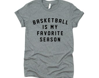 Basketball Mom | Basketball T-shirt | Baseball Mom | Basketball is My Favorite Season | Graphic Tee
