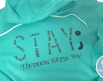 Stay; Tomorrow Needs You, Suicide Awareness, Mental Health, Hoodie