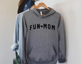 Fun Mom Hoodie