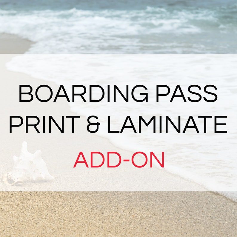Boarding Pass Print & Laminate Add-On