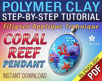 Pdf Polymer clay filigree applique CORAL REEF tutorial. DIY pendant Step by step instructions. Instant download digital file. Lesson