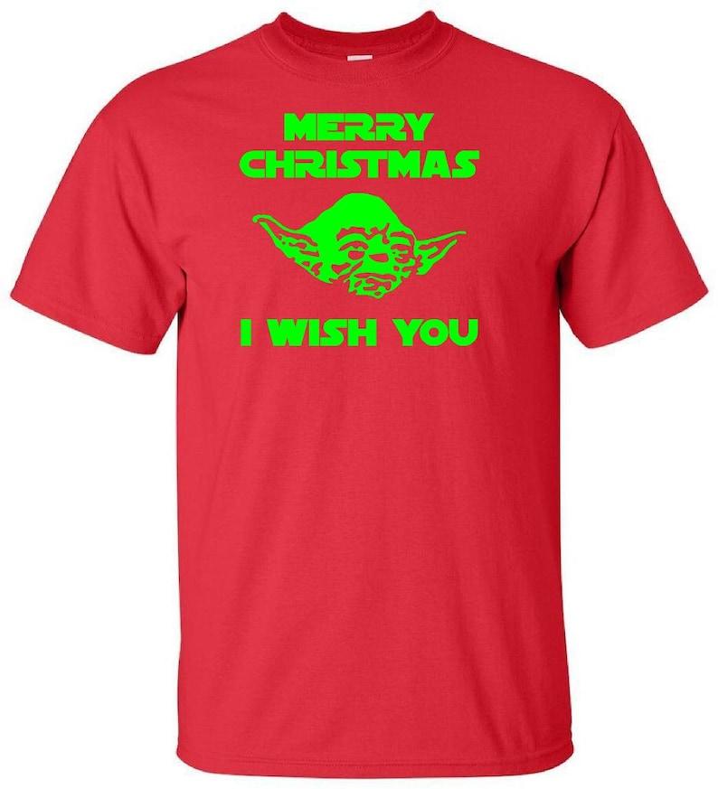e54740c4 Yoda Merry Christmas I Wish You Star Wars T Shirt Funny | Etsy