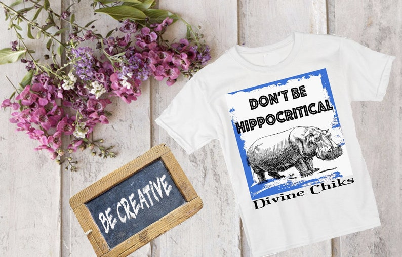 b0a4b1dca Don't Be Hippocritical tee/Hippo Tees/ Premium super-soft | Etsy