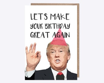 Funny Birthday Card | Let's Make You Birthday Great Again | BEST SELLER