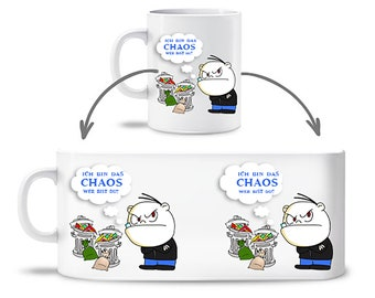 """Cup """"I am the CHAOS"""" saying"""