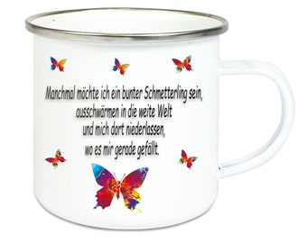 Enmailletasse coffee mug with silver stainless steel rim with saying butterflies