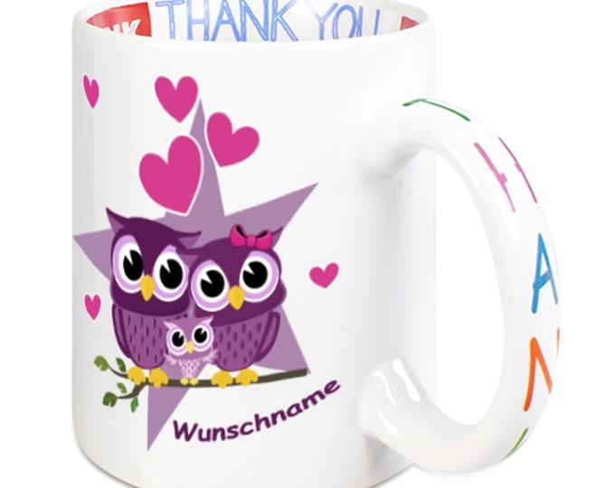 """Ceramic Mottotasse 11oz white, with internal pressure, motif """"Thank you"""" motif Owl Owl + Name"""