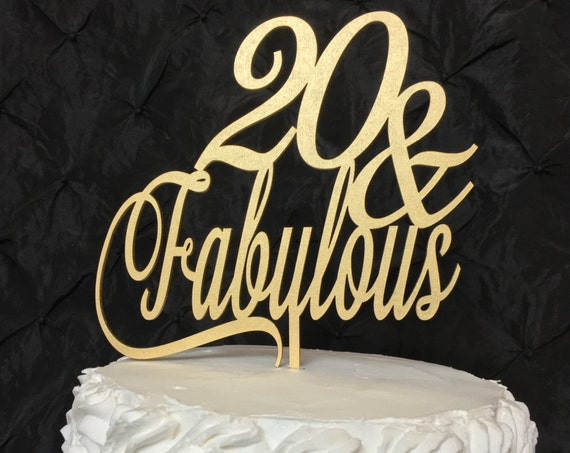 20th Birthday Cake Topper, 20 & Fabulous Cake Topper, Glitter Cake Topper, Wooden Cake Topper, Rose Gold Cake Topper, Gold Cake Topper