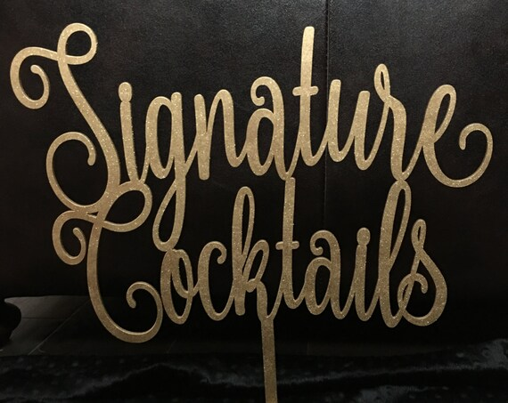 Signature Cocktails Sign, Drinks Sign, Bar Sign, Wedding Sign, Gold Wedding Decor, Rose Gold Decor, Silver Wedding Decor, Rose Gold Wedding