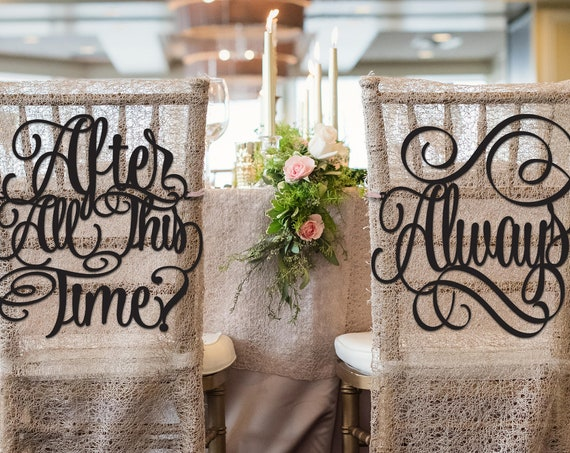 After All This Time, Always, Wedding Chair Signs, Wizarding Wedding, After All This Time Always Chair Signs, Chair Signs