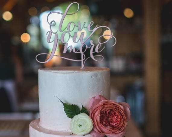 Love You More Wedding Cake Topper, Love You More Wedding Cake Topper, Silver Wedding Cake Topper, Love You More Topper,  Glitter Cake Topper