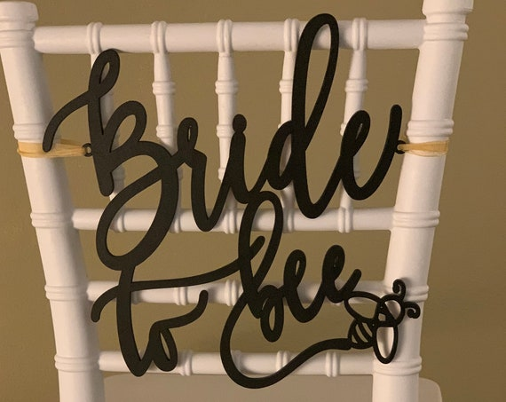 Bride to Bee Chair Sign, Bride to Be Chair Sign, Bridal Shower Sign, Bridal Shower Gift, Bridal Shower Chair Sign, Gold Chair Sign