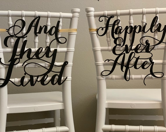 Disney Chair Sign, Happily Ever After Chair Sign, Wedding Chair Signs, And They Lived Happily Ever After, Happily Ever After Chair Sign