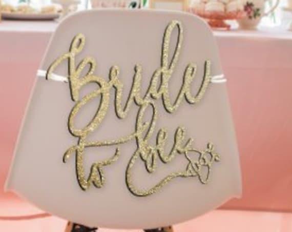 Bridal Shower Decor, Bridal Shower Chair Sign, Bride to be,  Bride to Bee, Bride to Bee Chair Sign, Bride to Be Chair Sign, Bridal Shower
