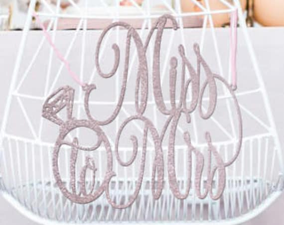 Bridal Shower Chair Sign, Bridal Shower Sign, Miss to Mrs, Miss to Mrs Bridal Shower, Gold Chair Sign, Wooden Sign, Rose Gold Chair Sign