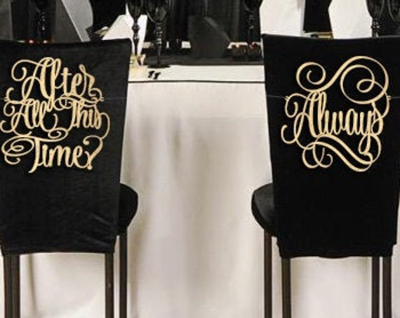 After All This Time Chair Sign, Wizarding Wedding, Wedding Chair Signs, After All This Time Always Chair Signs, Chair Signs