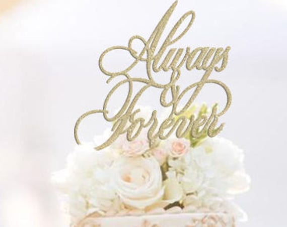 Always and Forever Wedding Cake Topper, Forever Cake Topper, Wedding Cake Topper, Modern Wedding Cake, Always and Forever, Cake Topper