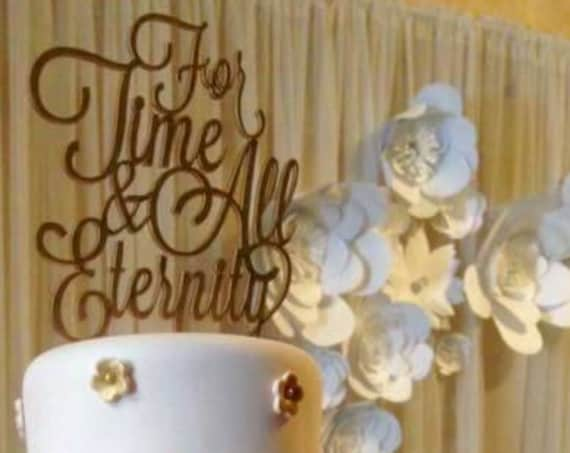 For Time and All Eternity Cake Topper, Wedding Cake Topper, LDS Cake Topper, Mormon Cake Topper, Rustic Cake Topper, Wooden Cake Topper