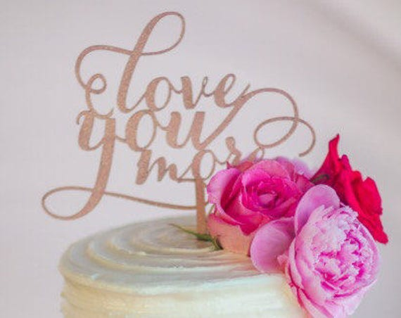 Glitter Love You More, Love You More Cake Topper, Love You More, Wedding Cake Topper Love You More, Silver Cake Topper, Cake Topper Love