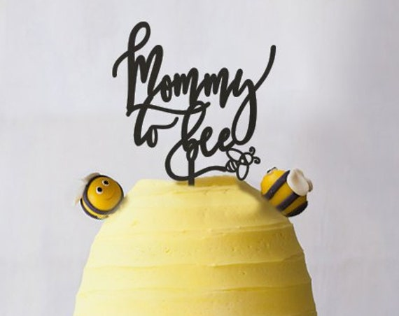 Mommy to Bee, Mommy to Bee Cake Topper, Baby Shower Cake Topper, Gender Reveal Cake Topper, Bumble Bee Cake Topper, Bee Cake Topper