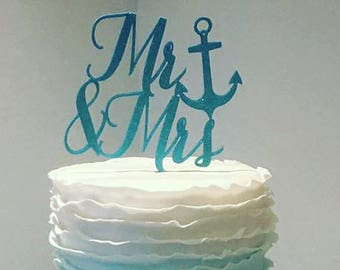 Mr and Mrs Cake Topper, Anchor Cake Topper, Nautical Cake Topper, Wedding Cake Topper, Bridal Shower Cake Topper, Beach Cake Topper