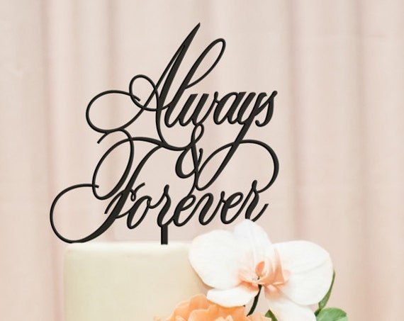 Always and Forever Cake Topper, Forever Cake Topper, Wedding Cake Topper, Modern Wedding Cake, Always and Forever, Cake Topper