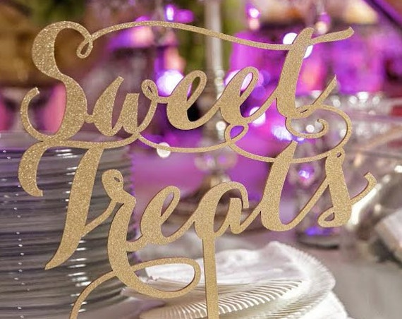 Sweet Treats Table Sign for Weddings, Sweet Treats Sign for Bridal Shower, Birthdays, Work Events, Sweet 16, Baby Shower, Sweets Table